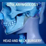 Otolaryngologists-head and neck surgeons