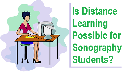 Is Distance Learning Possible for Sonography Students