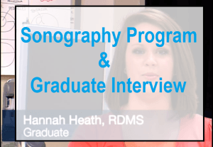 Sonography Program Introduction and Graduate Interview at Lurleen B. Wallace Community College