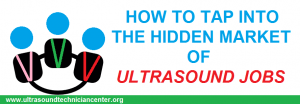 find ultrasound jobs in hidden market